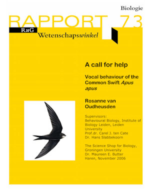 VanOudheusden 2006 A Call For Help Vocal behaviour of the Common Swift research RUG RUL Voorkant klein